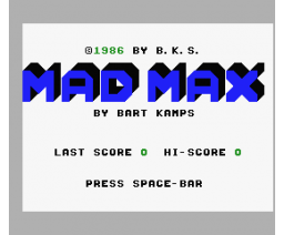 Mad Max (1986, MSX, Bart Kamps Software)