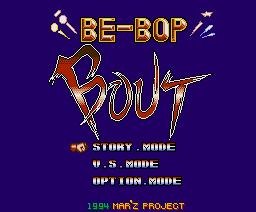 Be-Bop Bout (1994, MSX2, TEMPEST, MAR'Z Project)