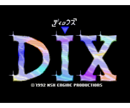 DIX (1992, MSX2, MSX2+, MSX Club GHQ, MSX-Engine)