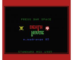 Death House (1985, MSX, Eric Mandrange)