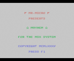 Mayhem (1985, MSX, Mr. Micro)