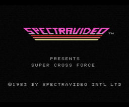 Super Cross Force (1983, MSX, Spectravideo (SVI))