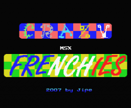 Crazy MSX Frenchies (2007, MSX, Jipe)