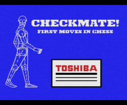 Checkmate! First moves in chess (1985, MSX, Toshiba)