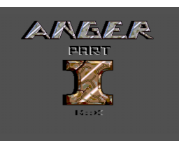 Anger - Part I (1991, MSX2, Dennis Bolk)