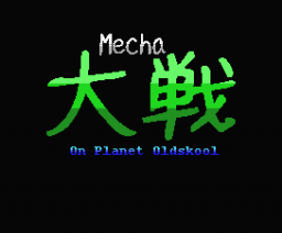 Mecha Taisen On Planet Oldskool (2006, MSX, DamageX)