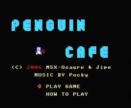 Penguin Café (2006, MSX, MSX Café)