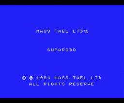 Supa Robo (1984, MSX, Mass Tael)