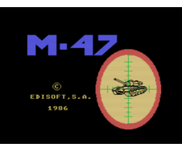 M-47 Combate de blindados (1986, MSX, Edisoft)