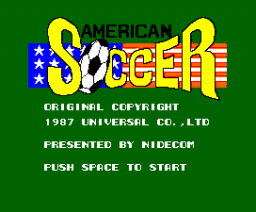 American Soccer (1988, MSX2, Nippon Columbia / Colpax / Universal)