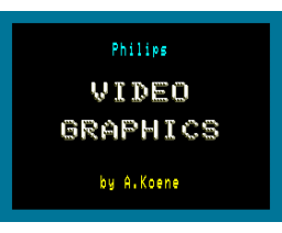 Video Graphics (1987, MSX2, A. Koene)