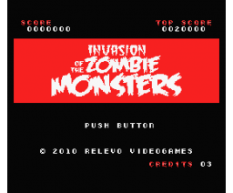 Invasion of the Zombie Monsters (2010, MSX, RELEVO)