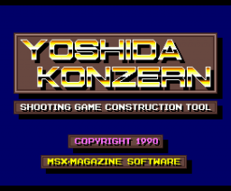 Yoshida Konzern - Shooting game construction tool (1990, MSX2+, Turbo-R, MSX Magazine (JP))