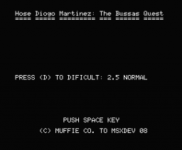 Hose Diogo Martinez: The Bussas Quest (2008, MSX, Muffie)