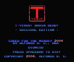 T-Virus (2004, MSX, Dioniso)