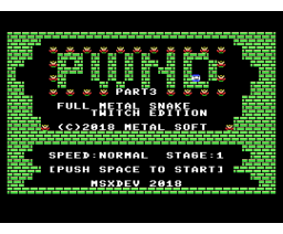 PWND part3 (2018, MSX, Metal Soft)