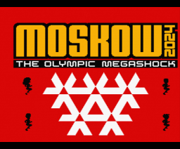Moskow 2024 - The Olympic Megashock (2000, MSX2, Matra)