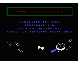 Profesion: Detective (1986, MSX, Idealogic)