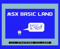 MSX BASIC Land (1986, MSX, Stratford Computer Center)