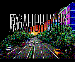 Harajuku After Dark (1989, MSX2, Kogado Studio)