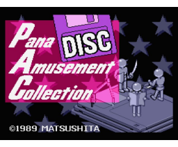 Pana Amusement Collection (1989, MSX2, MSX2+, Matsushita Electric Industrial)