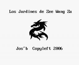 Zee Wang Zu's Gardens (2006, MSX, Jos'b)